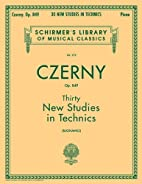 Czerny: Thirty New Studies in Technics by…