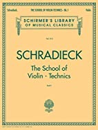 SCHRADIECK The School of Violin Technics -…