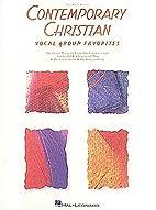 Contemporary Christian Vocal Group Favorites…