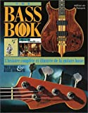 Bacon, Tony: The Bass Book: French Edition