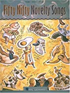 Fifty Nifty Novelty Songs