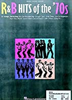 R & B Hits of the 70's by Hal Leonard