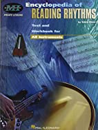 Encyclopedia of Reading Rhythms: Text and…