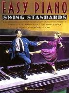 Swing Standards Easy Piano by Hal Leonard
