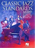 Hal Leonard Corp: Classic Jazz Standards: 56 Jazz Essentials