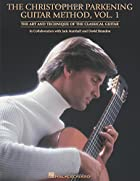 The Christopher Parkening Guitar Method -…