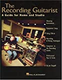 Chappell, Jon: The Recording Guitarist: A Guide for Home and Studio