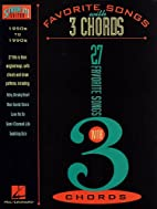 Favorite Songs with 3 Chords by Hal Leonard
