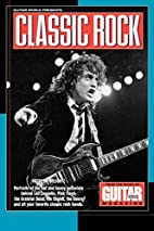 Guitar World Presents Classic Rock by Hal…