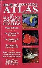 Dr. Burgess's Mini-Atlas of Marine Aquarium…