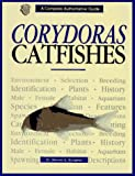 Burgess, Warren E.: Corydoras Catfishes
