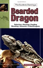 The Guide to Owning a Bearded Dragon by…