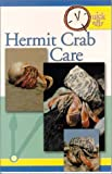 Tfh Publications Staff: Quick and Easy Hermit Crab Care