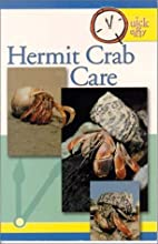 Hermit Crab Care (Quick & Easy) by The Pet…