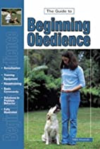 Guide to Beginning Obedience by Dan Gentile