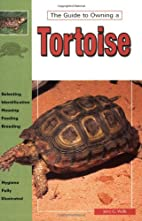 The Guide to Owning a Tortoise by Jerry G.…