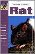 Guide to Owning a Rat (Guide to Owning A...)…