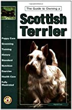 The Guide to Owning a Scottish Terrier by…