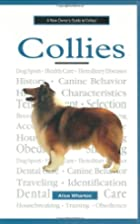 A New Owner's Guide to Collies by Alice…