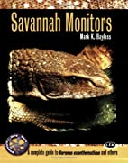 Savannah Monitors: A Complete Guide to…