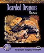 Bearded Dragons: A Complete Guide to Pogona…