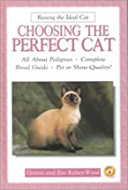Choosing the Perfect Cat: A Complete and…