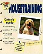 The Super Simple Guide to Housetraining by…