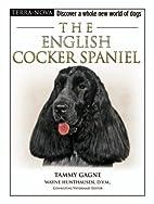 The English Cocker Spaniel (Terra-Nova) by…