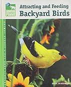 Attracting and Feeding Backyard Birds by…