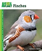 Finches (Animal Planet Pet Care Library) by…
