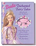 Goldowsky, Jill: Barbie Enchanted Fairy Tales: Storybook and Necklace