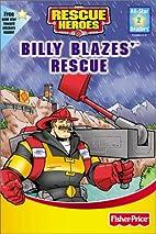 Billy Blazes' Rescue by Che Rudko