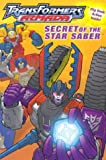Michael Teitelbaum: The Secret of the Star Saber (Transformers Armada)