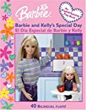 Balducci, Rita: Barbie and Kelly's Special Day: El Dia Especial de Barbie y Kelly (Barbie Lift & Learn Flap Books)