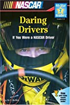 Daring Drivers: If You Were a NASCAR Driver…