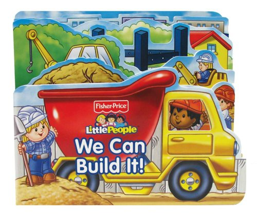fisher-price-little-people-we-can-build-it-boardbooks-board-book