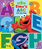 Sesame Street: Elmo's ABC Lift-the-Flap by…