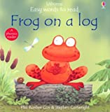 Phil Roxbee Cox: Frog on a Log (Usborne Easy Words to Read Series)