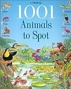 1001 Animals to Spot by Ruth Brocklehurst