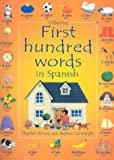 Amery, Heather: First Hundred Words in Spanish