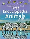 Dowswell, Paul: First Encyclopedia of Animals Internet Linked