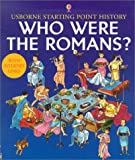 Roxbee-Cox, Phil: Who Were the Romans? (Usborne Starting Point History)