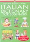 Davies, Helen: Italian Dictionary for Beginners: Usborne Internet-Linked