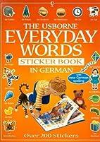 The Usborne Everyday Words Sticker Book in…