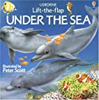Under the Sea (Usborne Lift-the-Flap) by…