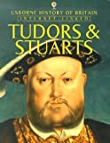 Patchett, Fiona: Tudors and Stuarts (Usborne History of Britain)
