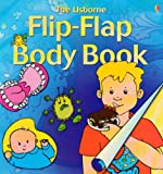 Tatchell, Judy: Flip Flap Body Book