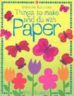 Turnbull, Stephanie: Things to Make and Do with Paper [With Stickers] (Activity Books)