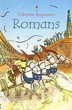 Usborne Beginners: Romans by Katie Daynes