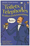 Dolby, Karen: The Story Of Toilets, Telephones &amp; Other Useful Inventions